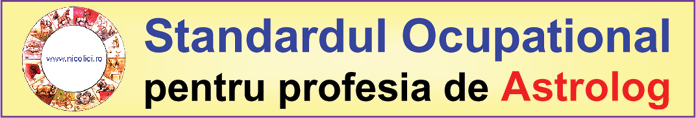 Standardul Ocupational pt astrologie, cu explicatii si adnot�ri